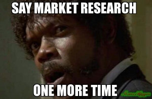 Say-Market-Research--One-More-Time